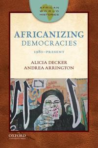 African World Histories: Africanizing Democracies