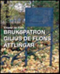 Brukspatron Gilius de Flons ättlingar