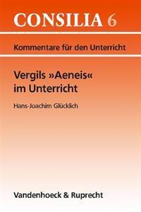 Vergils Aeneis Im Unterricht