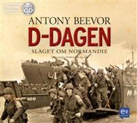 D-dagen : slaget om Normandie