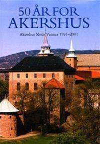 50 år for Akershus