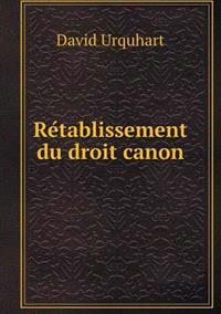 Re Tablissement Du Droit Canon