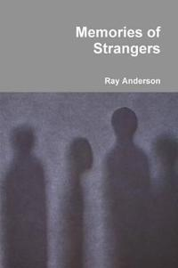 Memories of Strangers