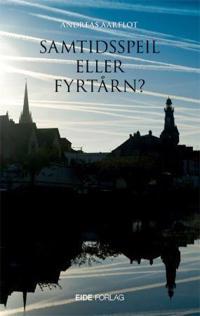 Samtidsspeil eller fyrtårn? - Andreas Aarflot   Inprintwriters.org