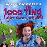 1000 ting å gjøre sammen med barna