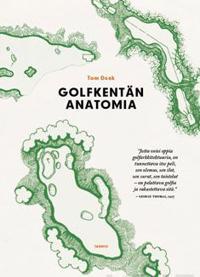 Golfkentän anatomia
