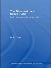 The Ghaznavid and Seljuq Turks
