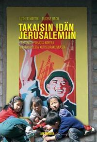 Takaisin idän Jerusalemiin