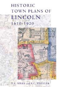 Historic Town Plans Of Lincoln