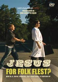 Jesus for folk flest?