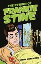 Return of frankie stine