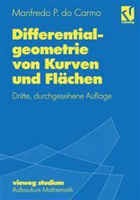 Differentialgeometrie Von Kurven Und Flachen