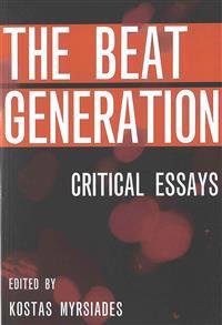 Beat Generation: Critical Essays