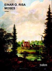 Moses - Einar O. Risa pdf epub