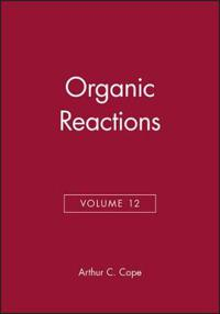 Organic Reactions, Volume 12
