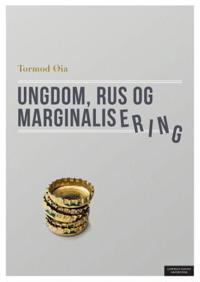 Ungdom, rus og marginalisering - Tormod Øia pdf epub