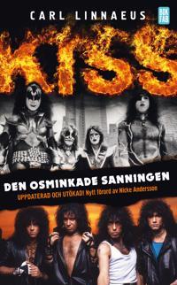 Kiss : den osminkade sanningen