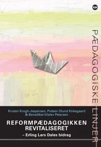 Reformpædagogikken revitaliseret