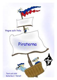 Yngve och Yxla. Piraterna