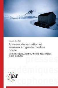 Anneaux de Valuation Et Anneaux � Type de Module Born�