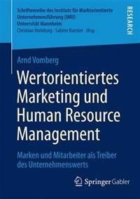 Wertorientiertes Marketing Und Human Resource Management