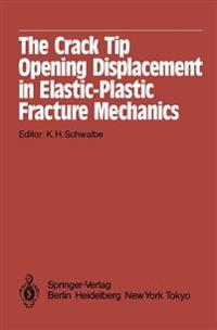The Crack Tip Opening Displacement in Elastic-Plastic Fracture Mechanics