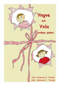Yngve och Yxla ordnar paket