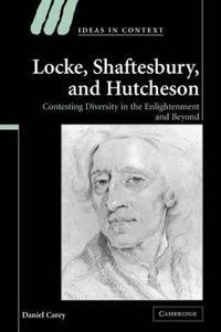Locke, Shaftesbury, and Hutcheson
