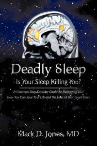 Deadly Sleep
