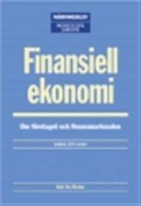 Finansiell ekonomi : Om företaget och finansmarknaden