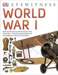 World war i - the definitive visual guide
