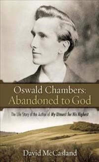 Oswald Chambers' Abandoned to God