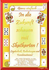 In Die Zukunft Schauen Mit Skatkarten!