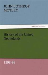 History of the United Netherlands, 1598-99