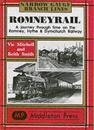 Romney rail - a journey through time on the romney, hythe and dymchurch rai