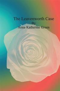 The Leavenworth Case: Nusaree