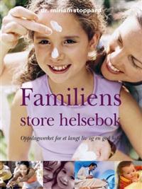 Familiens store helsebok - Miriam Stoppard | Inprintwriters.org