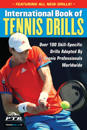 International Book of Tennis Drills: Over 100 Skill-Specific Drills Adopted by Tennis Professionals Worldwide