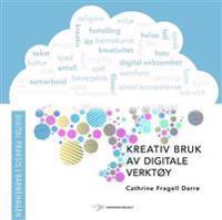 Kreativ bruk av digitale verktøy - Cathrine Fragell Darre | Inprintwriters.org