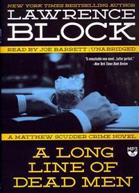 A Long Line of Dead Men: A Matthew Scudder Novel