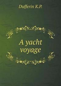 A Yacht Voyage