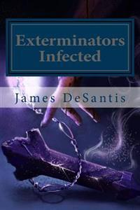 Exterminators: Infected