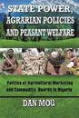 State Power, Agrarian Policies and Peasant Welfare