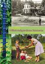 Villaträdgårdens historia : ett 150-årigt perspektiv