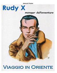 Rudy X: Viaggio in Oriente