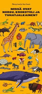 Missä ovat norsu, krokotiili ja tuhatjalkainen?