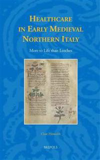 Healthcare in Early Medieval Northern Italy