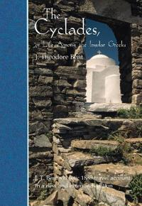 The Cyclades, or Life Among the Insular Greeks