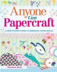 Anyone Can Papercraft