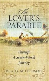 The Lover's Parable Through a Seven-World Journey